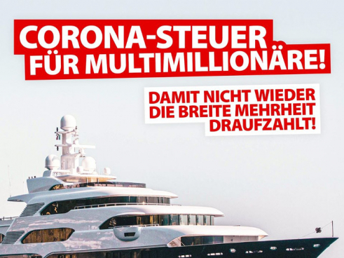 Campagne du KPO : Une taxe Corona pour les multimillionnaires - Pour que ce ne soit pas la population qui paie à nouveau